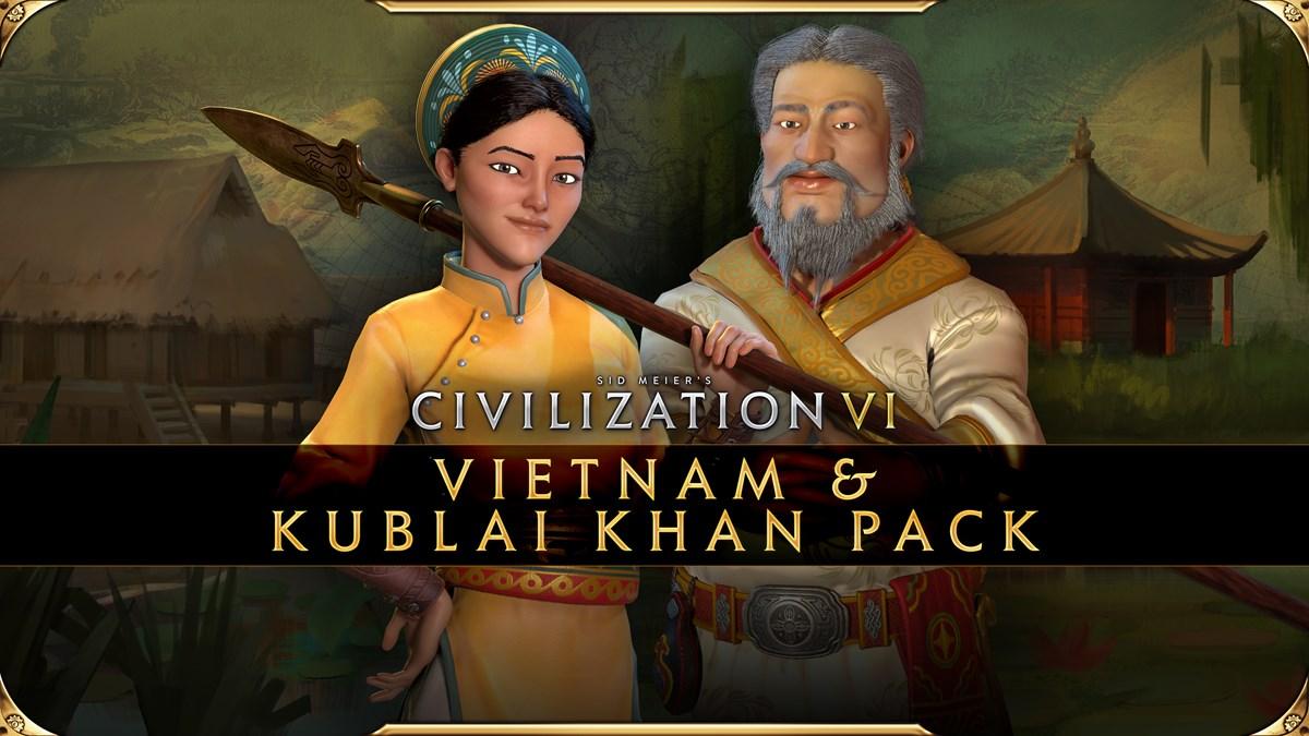 Civilization VI - Vietnam & Kublai Khan Pack - Bà Triệu and Kublai Khan