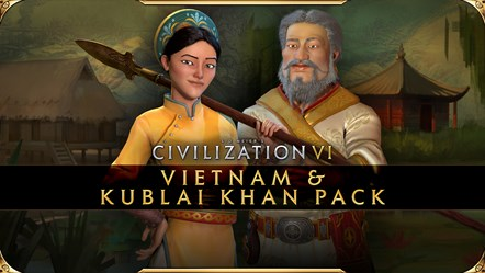 Civilization VI - Vietnam & Kublai Khan Pack - Bà Triệu and Kublai Khan