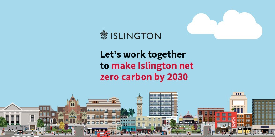 Islington declares climate emergency and makes 2030 net zero carbon pledge: Let's work together to make Islington net zero carbon by 2030 - graphic