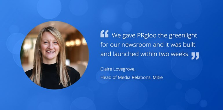 Mitie and the power of PRgloo's integrated newsroom: ClaireLovegrove6 Mitie