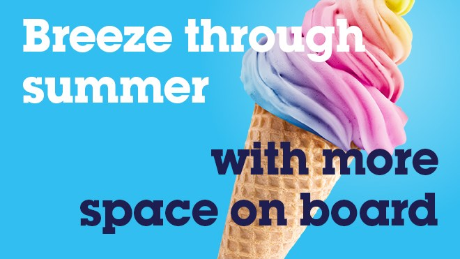 Breeze through summer and get to the coast at quieter times: warm weather expected tomorrow: 32248 SE-BTH EmailHeader 660x371 Icecream