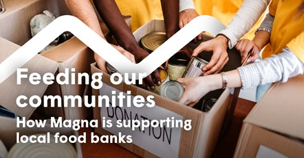 Feeding our communities: How Magna are supporting local food banks: Food banks