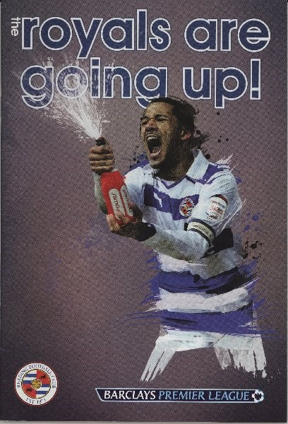 Photographic supplement, 'The Royals are going up!', which came with the Reading v Crystal Palace football programme (21 April 2012): Museum object Reference Number – REDMG: 2013.362.2  Image ©Reading Football Club
