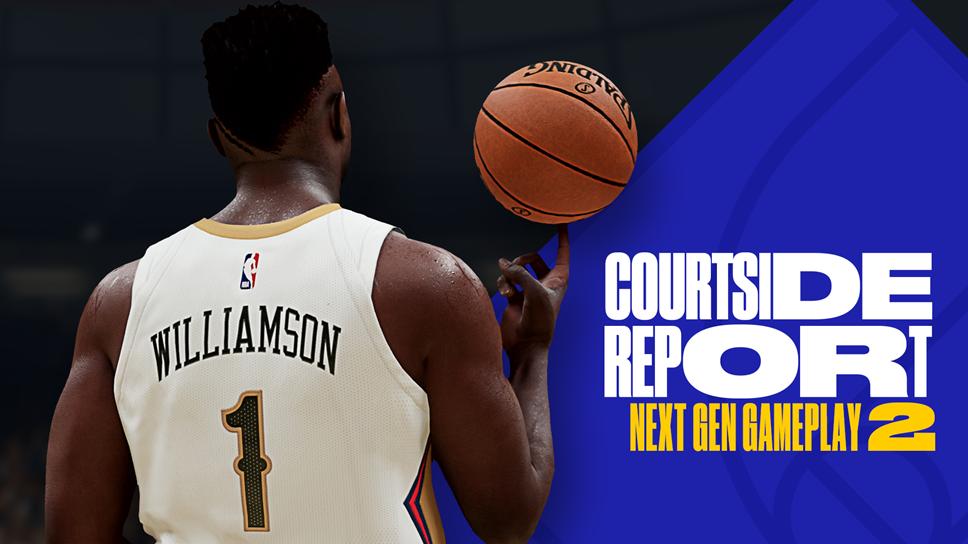 NBA 2K21 NG Courtside Report #2 Header