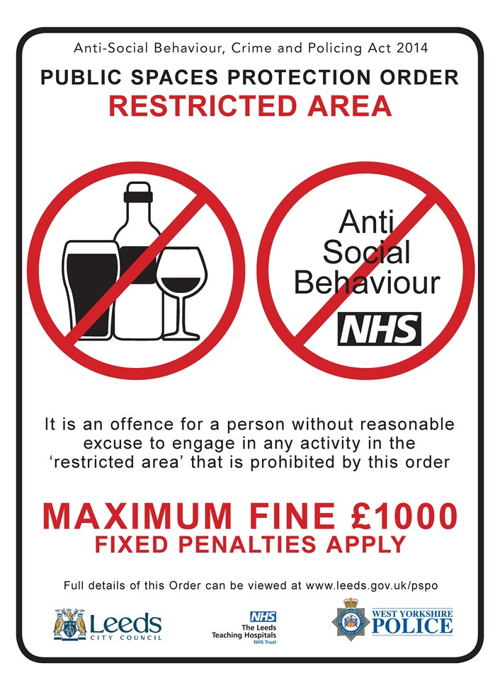 PSPO St James Hospital: A PSPO can be put in place to tackle a range of different anti-social behaviour issues in communities. This includes as highlighted in this particular sign, restricting the drinking of alcohol in public spaces and tackling anti-social behaviour in and around St James's University Hospital.