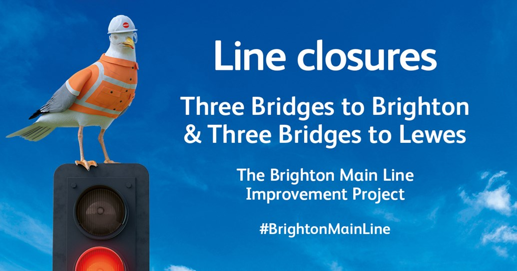 Sussex passenger awareness campaign steps up ahead of nine-month Brighton Main Line Improvement Project: 501068 NR BrightonML Facebookv3 ThreeBridges 1200x630