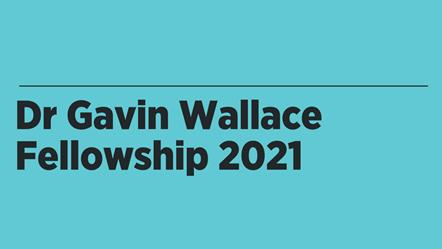 Dr Gavin Wallace Fellowship 2021 1200