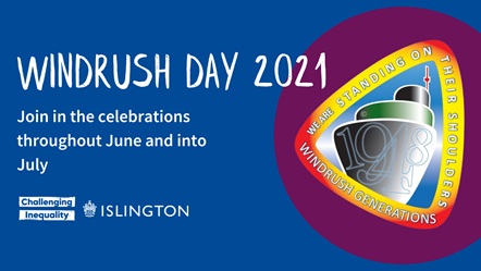 Islington Council is hosting a series of events to mark Windrush Day