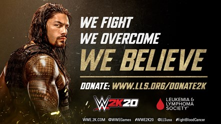 2K Announces Global Partnership for WWE® 2K20 with The Leukemia & Lymphoma Society®: WWE2K20 LLS Partnership