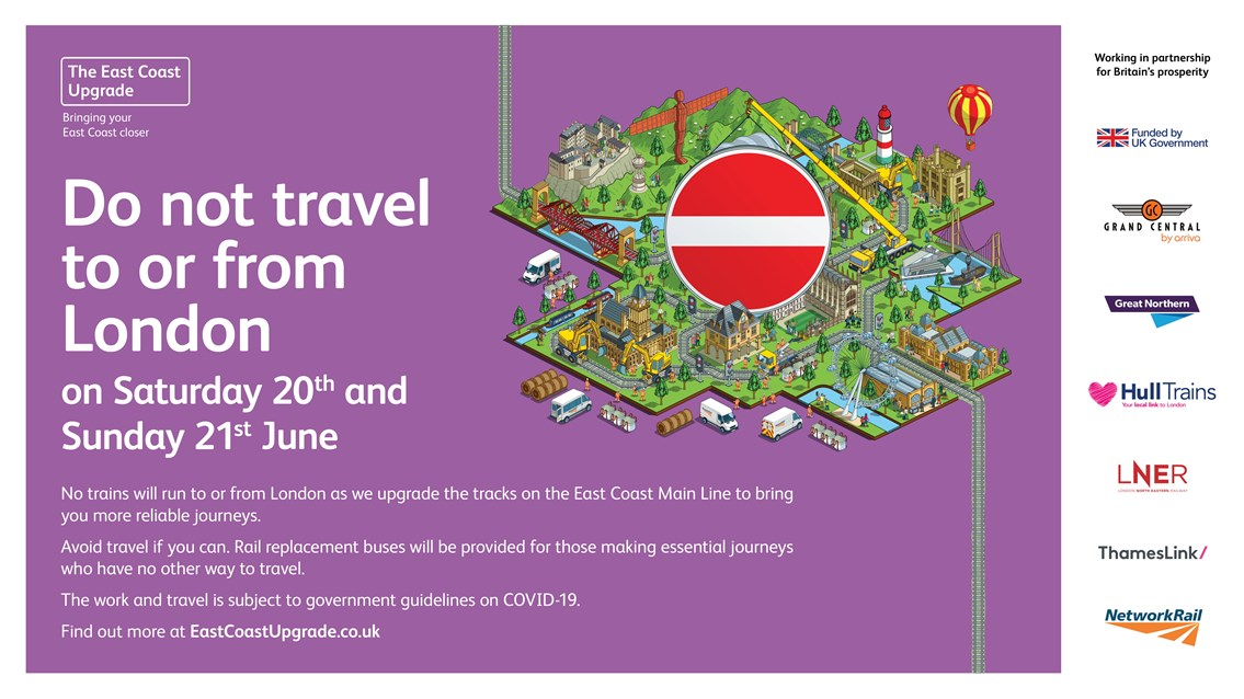 Passengers reminded not to travel to or from London King's Cross this weekend as East Coast Upgrade work continues: No trains in or out of London King's Cross on June weekend as East Coast Upgrade work continues