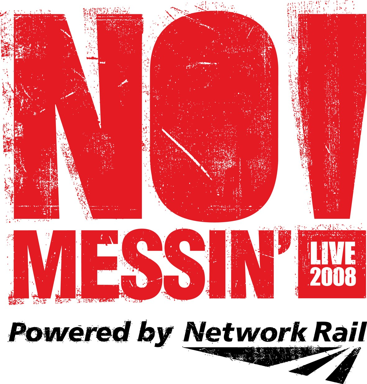 STARK WARNING FOR WEST COUNTRY RAILWAY PRANKSTERS : No Messin Live Logo Red