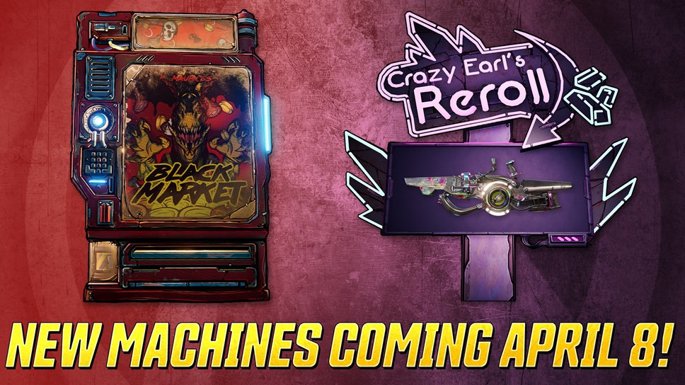 BL3 Reroll and Black Market Machines