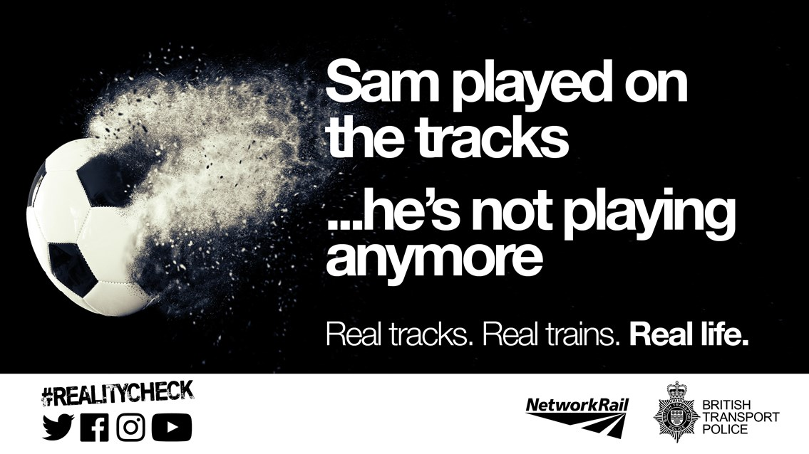 Warning to parents as railway trespass doubles over the summer holidays: Summer of Safety anti-Trespass Football image