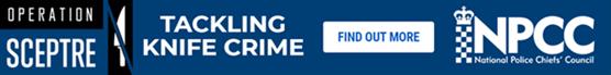 Launch of national anti-knife crime week: NPCC Sceptre blue