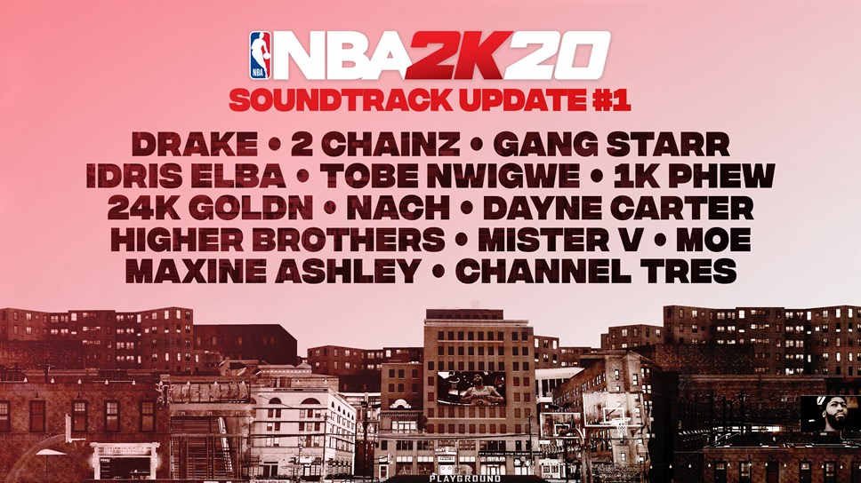 NBA® 2K20 is Changing the Game with a Dynamic Soundtrack Developed in Partnership with UnitedMasters: NBA2K20 Soundtrack Update 1