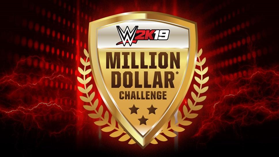 $1 Million on the Line in WWE® 2K19 Million Dollar Challenge During WrestleMania® Week: WWE2K19 MDC Art