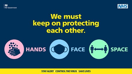 "NHS graphic with message ""We must keep on protecting each other - Hands - Face - Space"""
