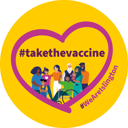Islington Council is encouraging local people to take up the Covid-19 vaccine to protect themselves and their loved ones