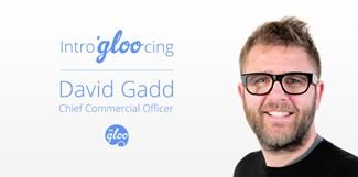 PRgloo hires Gorkana's David Gadd as Chief Commercial Officer: david-gadd