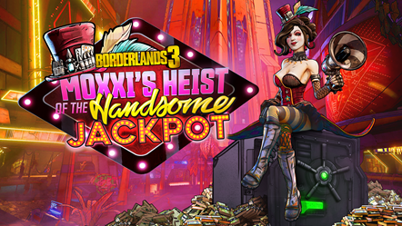 Borderlands 3 Expansion 'Moxxi's Heist of The Handsome Jackpot' is Now Available: Moxxis Heist - Key Art