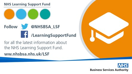 NHS LSF - Tweets (2)-LSF Follow us: Applications are now open for the NHS Learning Support Fund