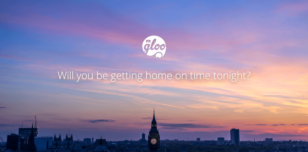 """PRgloo Asks """"Will you be getting home on time tonight?"""": home-on-time"""