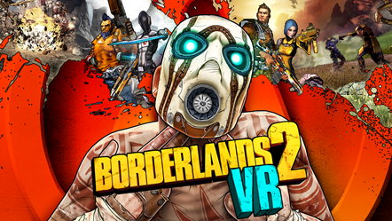 Borderlands 2 VR is Now Available on Steam: BL2 VR Art