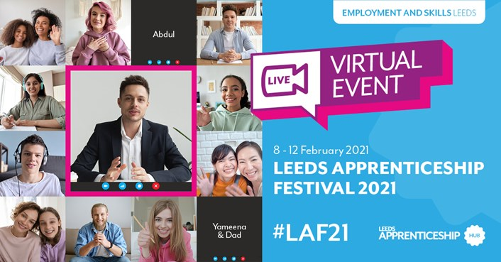 Don't miss out on the 2021 Leeds Apprenticeship Festival: Apprenticeship Festival