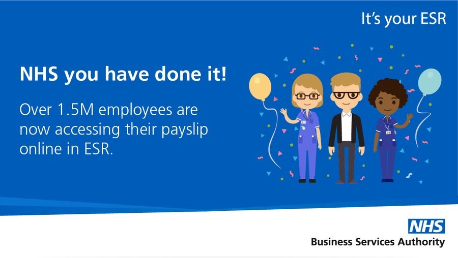 NHS employees accessing payslips via ESR: Over 1.5 million NHS employees are now accessing their payslips via ESR