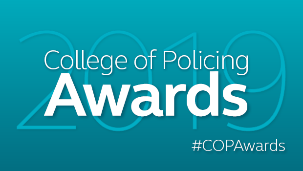 Publicising your Force Winner of the College of Policing Awards 2019: CoPAwards 2019 CoP Web  620x350px