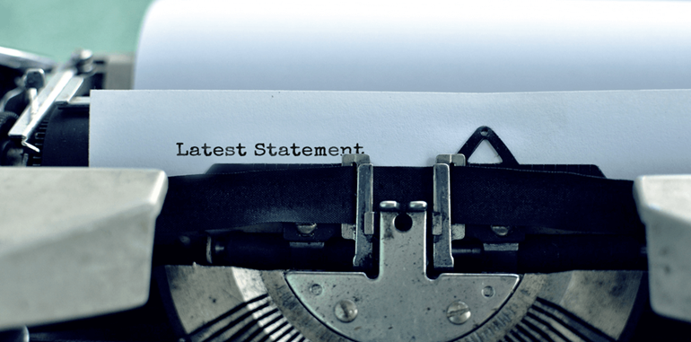 Is your latest statement getting through?: Is your statement getting through