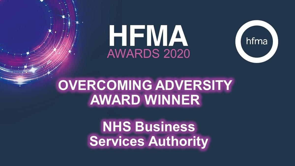 HFMA Awards 2020 Overcoming Adversity: HFMA Awards 2020 Overcoming Adversity award winner - NHS Business Services Authority
