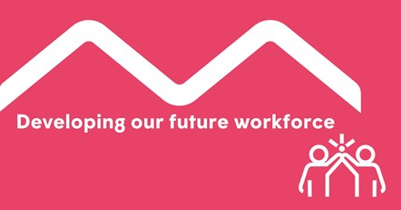 Developing our future workforce: Apprenticeships