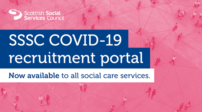 Important information for social care services on staffing - SSSC COVID-19 recruitment portal now available to all social care services: COVID19 recruitment portal (image)