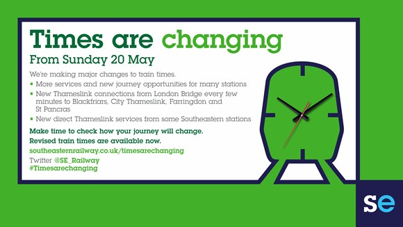 Times are changing! Southeastern announces new May 2018 timetable