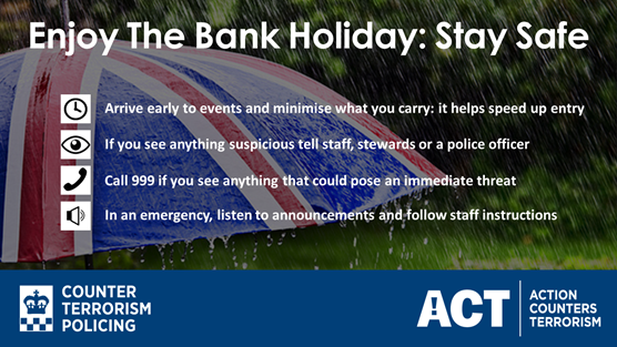 Counter Terrorism Police launch second annual 'Summer Security' campaign: CTP-BankHoliday-Weekend