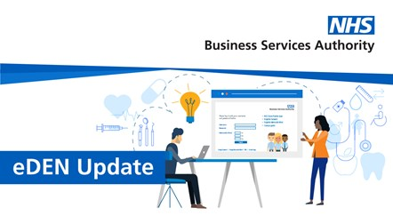 NHS Business Services Authority launches innovative new dental reporting system: eDEN Newsletter header - 08.2019