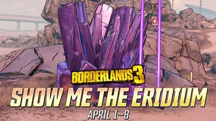 BL3 Show Me the Eridium Event