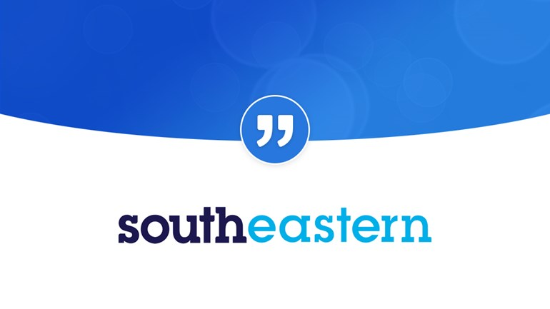 "Southeastern ""Helps us to integrate marketing, PR and Stakeholder comms"": SoutheasternQuote Testimonials Hero"