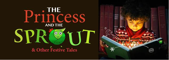 New family-friendly show set to take centre stage at Leeds Central Library's Room 700 this Christmas: princessandthesprout-699816.png