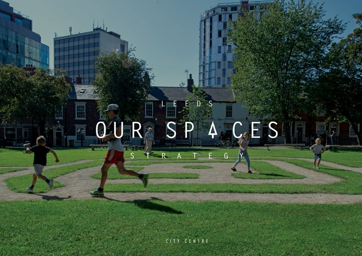 Leeds Our Spaces Strategy COVER