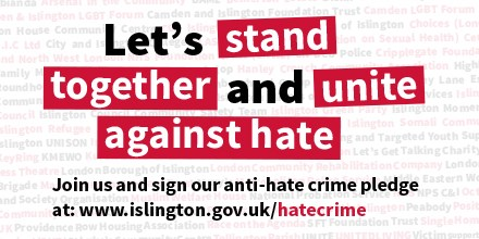 Islington Stands United Against Hate Crime: Final Twitter graphic