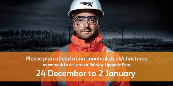 REMINDER: Rail upgrades planned over Christmas and into 2017 to deliver a bigger and more reliable railway for passengers in London, Norfolk, Suffolk, Essex and Cambridgeshire: Check before you travel - 24 December 2016 to 2 January 2017