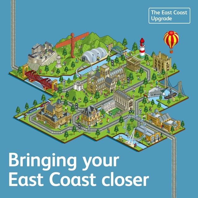 Major improvement work on East Coast Main Line to deliver long-term benefits for passengers: Bringing your East Coast closer