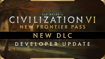 Civilization VI - New Frontier Pass - DLC Pack 4 Dev Update Thumbnail