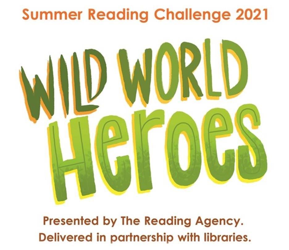 Wild World Heroes - Summer Reading Challenge 2021 II