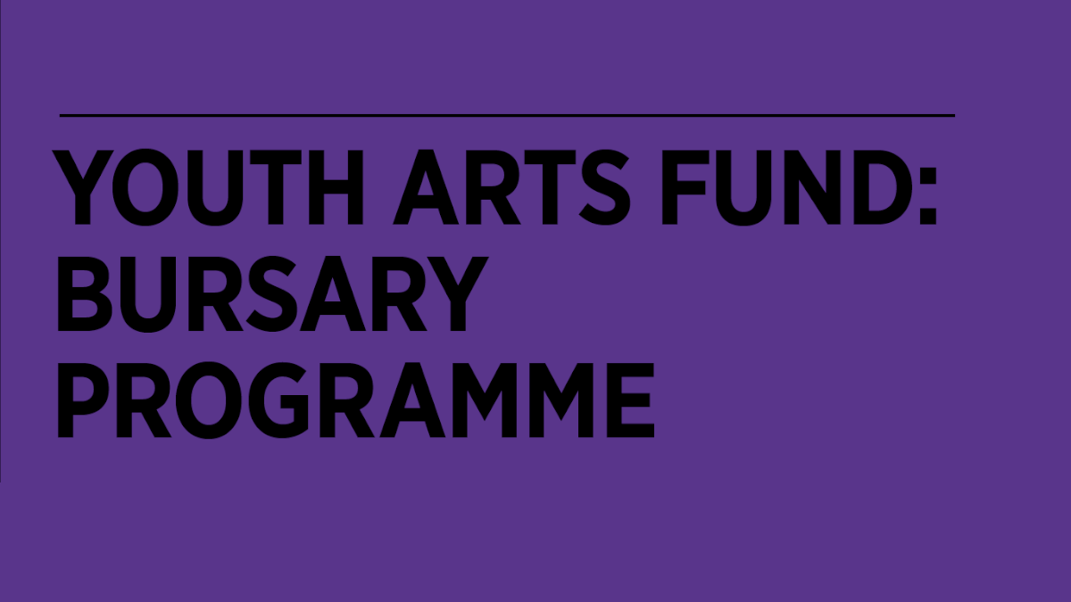 Youth Arts Fund Bursaries