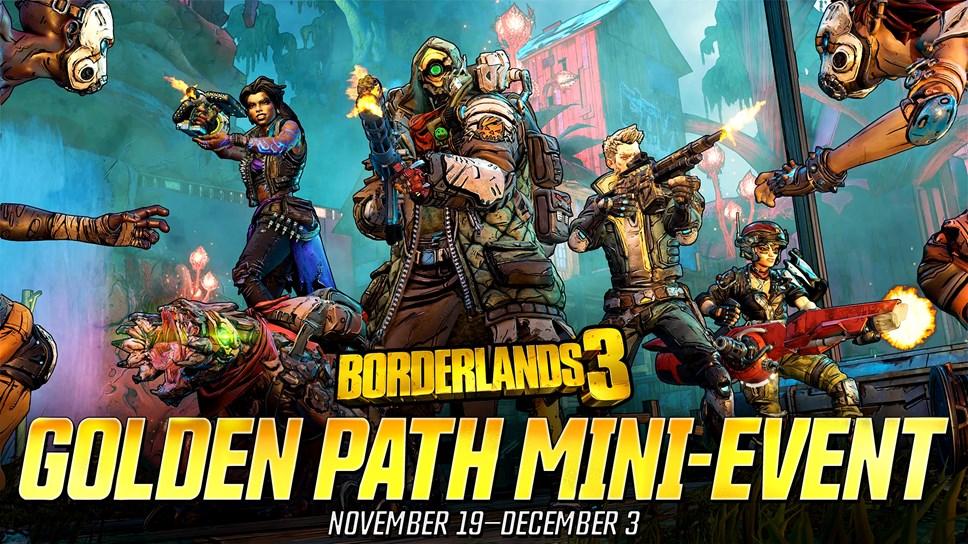 BL3 Golden Path Mini-Event