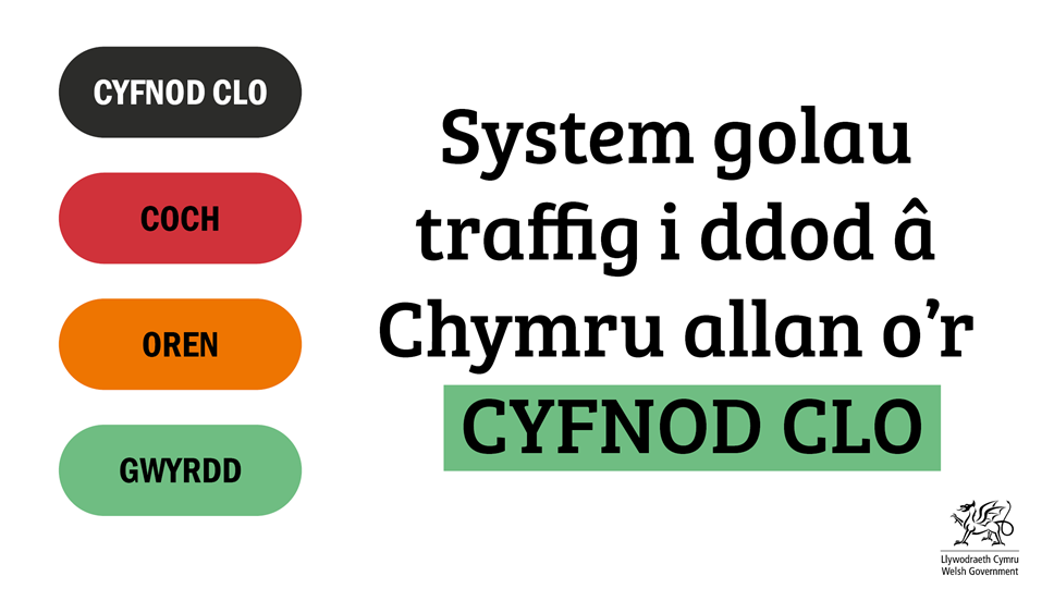 Traffic light system for Wales2
