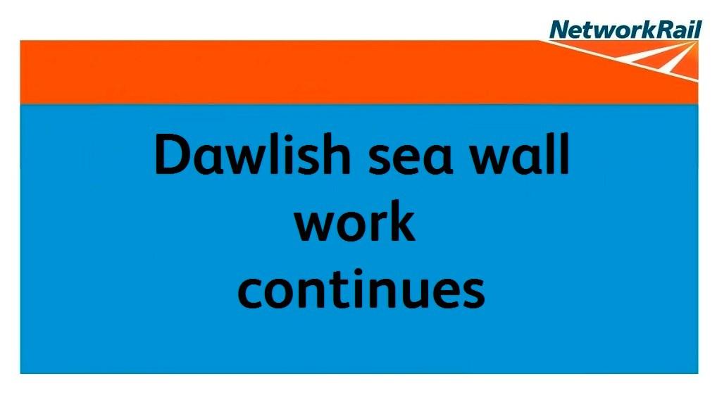 Temporary footbridge closure planned as work continues to Dawlish sea wall: Dawlish work continues